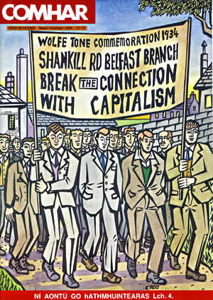 Fig. 11: Cover illustration for Comhar Magazine, September 1994, edited by Tomas Mac Siomoin. The illustration was based upon a real event when marchers from the Shankill Road marched in the Wolfe Tone Commemorations 1934. The image was based upon a badly reproduced photograph from a newspaper published in 1934.