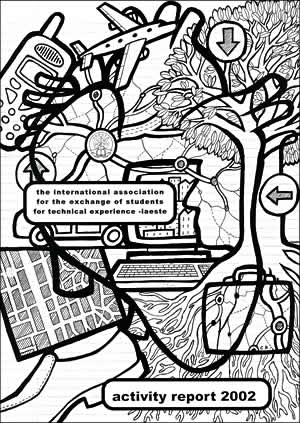 Fig. 10: Cover illustration for the IAESTE (International Association for the Exchange of Students for Technical Experience) Activity Report 2002, edited by James E Reid. The image was a response to an open brief which showed the creative, expansive, and potential that IAESTE exchanges offered participants.